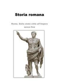 Storia romana dalle origini a Diocleziano, Sintesi di Storia Romana
