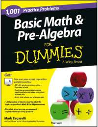 Basic Math and Pre-Algebra Practice Problems For Dummies