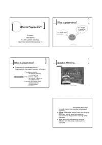 Pragmatics - What is pragmatics?
