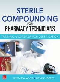 Sterile Compounding for Pharmacy Technicians Training and Review