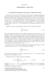 Stochastic Calculus and Integration
