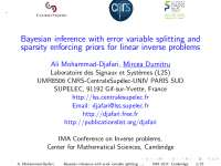 Bayesian inference with error variable splitting and sparsity enforcing priors for linear inverse problems, Slides for Applied Statistics