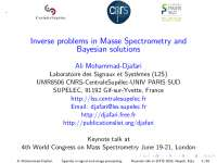 Inverse problems in Masse Spectrometry and Bayesian solutions