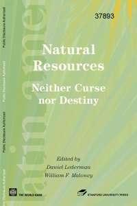 Natural Resources neither curse nor destiny
