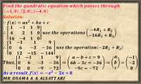 Computing the coefficients of a quadratic equation passes through three points.