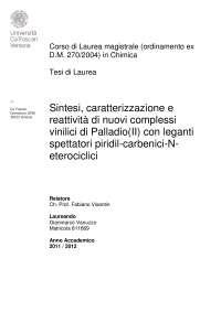 Sintesi, caratterizzazione e reattività di nuovi complessi vinilici di Palladio(II) con leganti spettatori piridil-carbenici-Neterociclici