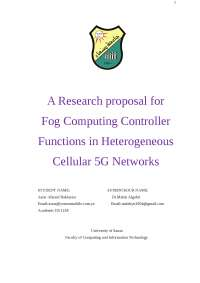 A Research proposal for  Fog Computing Controller Functions in Heterogeneous Cellular 5G Networks