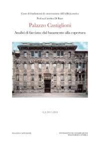 Palazzo Castiglioni, descrizione conservazione storica