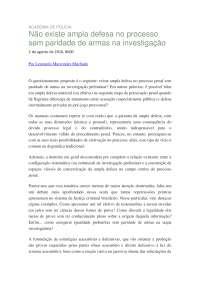 Artigo - LMM - Não Existe Ampla Defesa no Processo sem Paridade de Armas na Investigaçao (ConJur Publicado)