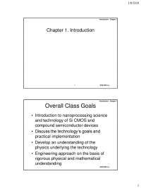 Semiconductor Processing/Manufacturing Chapter 1-9 Notes. ECE 5031