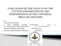 Evaluation of the effects of the cutting parameters on the performance of the universal drilling