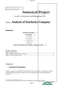 Starbucks Marketing Analysis: Company presentation; Swot Analysis, Brief Swot Analysis in Czech Repubblic