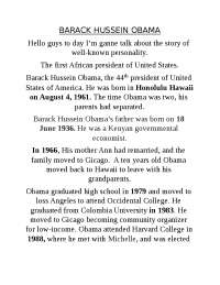 Barack Hussein Obama'sfather was born on 18 June 1936.