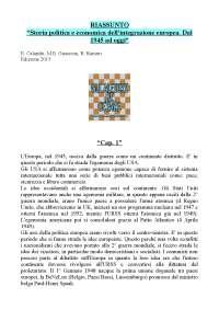 """RIASSUNTO """"Storia politica e economica dell'integrazione europea. Dal 1945 ad oggi"""" Edizione 2015"""