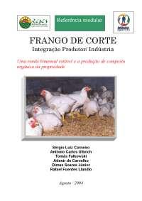 FRANGO DE CORTE Integração Produtor/ Indústria