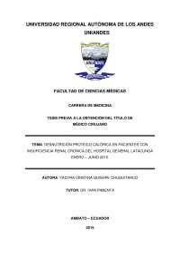Desnutrición proteico calórica en pacientes con insuficiencia renal crónica del Hospital General Latacunga enero - junio 2015