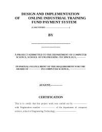 DESIGN AND IMPLEMENTATION OF ONLINE INDUSTRIAL TRAINING FUND PAYMENT SYSTEM