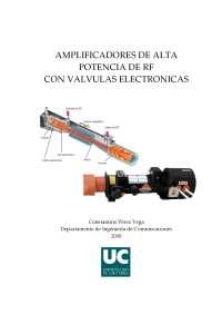 AMPLIFICACIÓN DE ALTA POTENCIA DE RF CON VÁLVULAS ELECTRÓNICAS