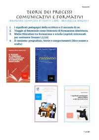 TEORIE DEI PROCESSI COMUNICATIVI E FORMATIVI (Raffaella Biagioli) - Riassunto libri: i significati pedagogici della scrittura, viaggio al femminile, media education, il razzismo