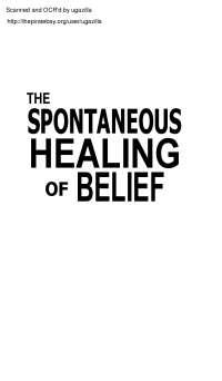 The Spontaneous Healing of Belief, de Gregg Braden