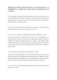 PRINCIPALES FIGURAS REGULADAS EN EL COIP ASOCIADAS A LA INFORMÁTICA O TIPIFICADAS COMO DELITOS INFORMÁTICOS EN ECUADOR