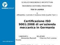PPT Tesi di Laurea Ing Gest Magistrale Bologna - Certificazione ISO 9001:2008 di un'azienda meccanica tedesca