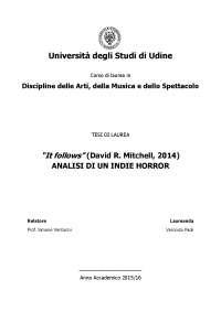 """It follows"" (David R. Mitchell, 2014) ANALISI DI UN INDIE HORROR"