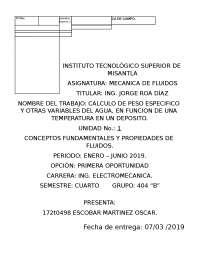 CALCULO DE PESO ESPECIFICO Y OTRAS VARIABLES DEL AGUA, EN FUNCIÓN DE UNA TEMPERATURA EN UN DEPOSITO.