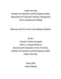 Business Statistics Reference and Text Material
