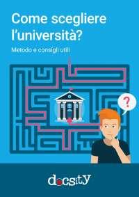 Come scegliere l'università? Metodo e consigli utili. Ebook Docsity
