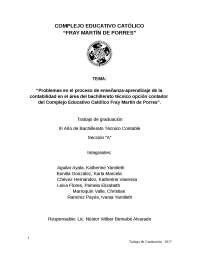 Problemas en el proceso de enseñanza-aprendizaje de la contabilidad en el área del bachillerato técnico opción contador del Complejo Educativo Católico Fray Martín de Porres