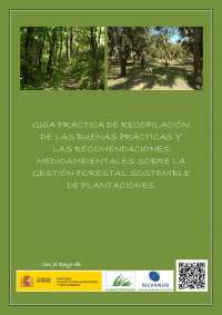 GUÍA PRÁCTICA DE RECOPILACIÓN DE LAS BUENAS PRÁCTICAS Y LAS RECOMENDACIONES MEDIOAMBIENTALES SOBRE LA GESTIÓN FORESTAL SOSTENIBLE DE PLANTACIONES