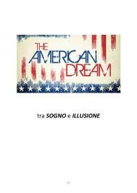 """Tesina: """"Sogno americano"""" tra sogno e illusione."""