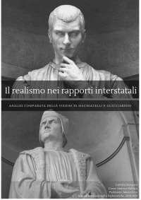 Il tema del Realismo in Machiavelli e Guicciardini