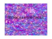 TECNICAS ESPECIALES