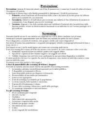 appunti su prevenzione (primaria,secondaria,terziaria) e screening (con particolare attenzione allo screening neonatale)