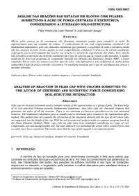Análise das Reações nas Estacas em Blocos com Pilares Submetidos à Ação de força centrada e excentrica considerando a interação solo-estrutura
