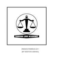 Evidence law from saroha's
