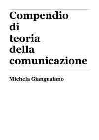 Compendio teoria della comunicazione