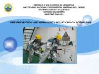 Fire prevention and emergency situations on board ship