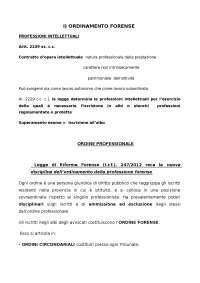ORDINAMENTO E DEONTOLOGIA FORENSE, Dispense di Ordinamento E Deontologia Forense