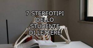 I 7 prototipi dello studente di Lettere