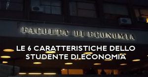 Le sei caratteristiche dello studente di economia