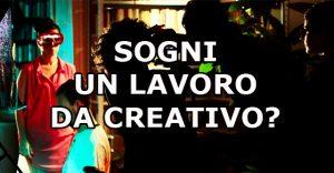 Sei un creativo? Ecco come diventare un professionista