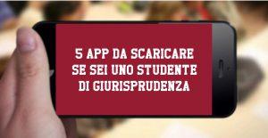 5 app da scaricare se sei uno studente di Giurisprudenza