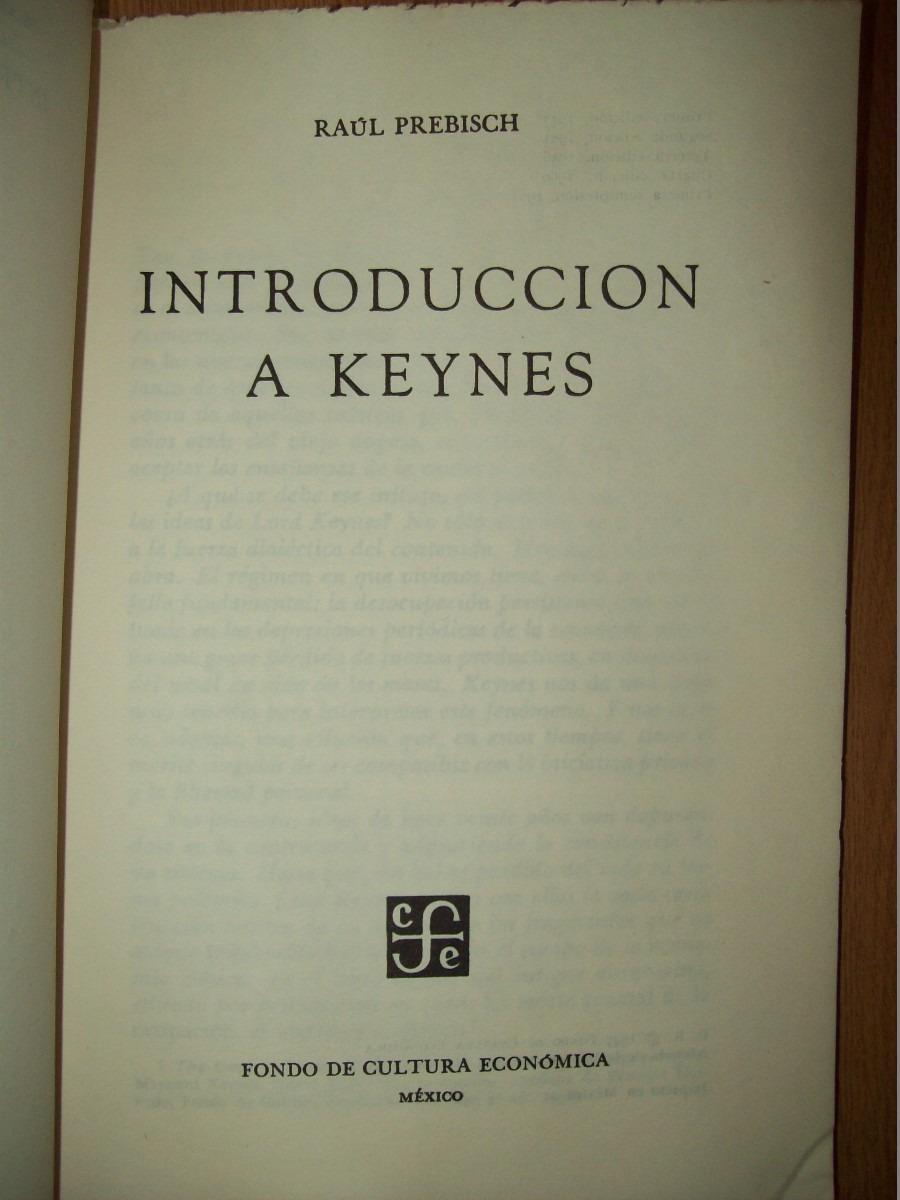 introduccion-a-keynes-raul-prebisch-fce-14794-MLA20089207025_052014-F