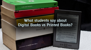 What do students say about Digital books vs. Printed books