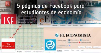5 páginas de Facebook para estudiantes de economía
