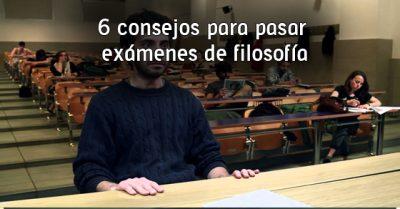 6 consejos para pasar exámenes de filosofía