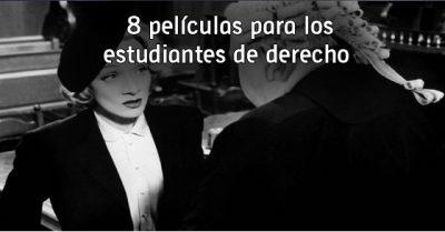 8 películas para los estudiantes de derecho